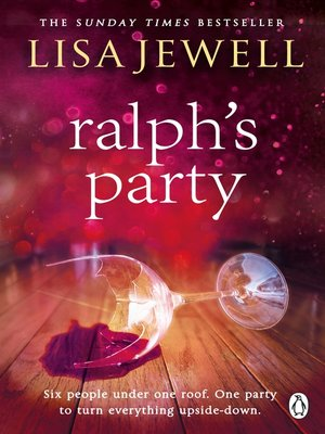 Ralph's Party by Lisa Jewell. AVAILABLE eBook.
