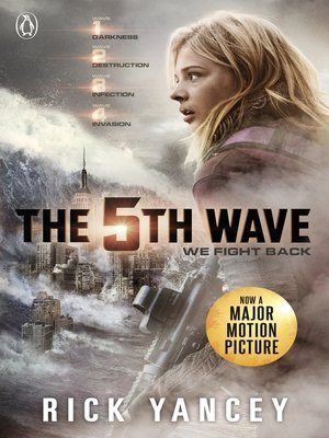The 5th Wave by Rick Yancey. AVAILABLE eBook.