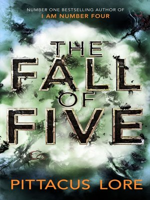 The Fall of Five by Pittacus Lore. AVAILABLE eBook.