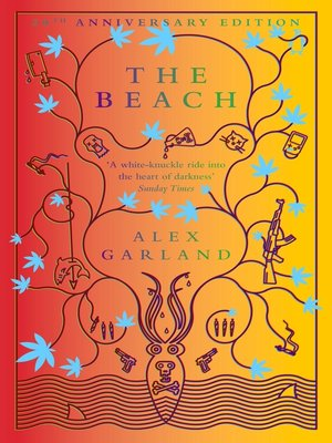 The Beach by Alex Garland.                                              AVAILABLE eBook.