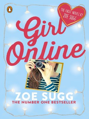 Girl Online by Zoe (Zoella) Sugg. AVAILABLE eBook.