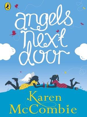Angels Next Door by Karen McCombie. AVAILABLE eBook.