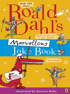 Roald Dahl's Marvellous Joke Book . AVAILABLE eBook.