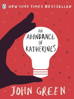 An Abundance of Katherines by John Green. AVAILABLE eBook.