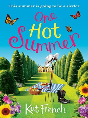 One Hot Summer by Kat French. WAIT LIST eBook.