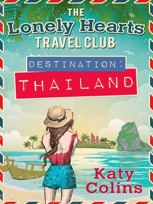 Destination Thailand by Katy Colins.                                              AVAILABLE eBook.