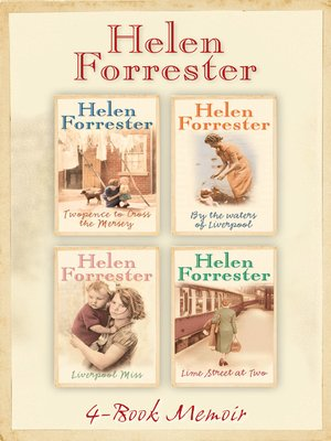 The Complete Helen Forrester 4-Book Memoir by Helen Forrester.                                              AVAILABLE eBook.