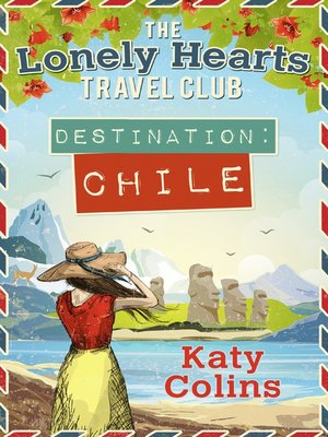 Destination Chile by Katy Colins.                                              AVAILABLE eBook.