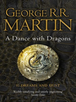 A Dance with Dragons, Part 1 by George R.R. Martin. AVAILABLE eBook.