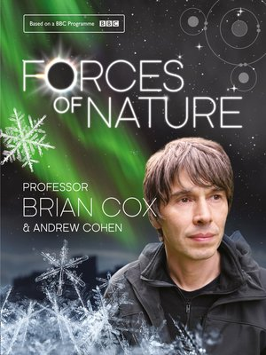 Forces of Nature by Professor Brian Cox. AVAILABLE eBook.