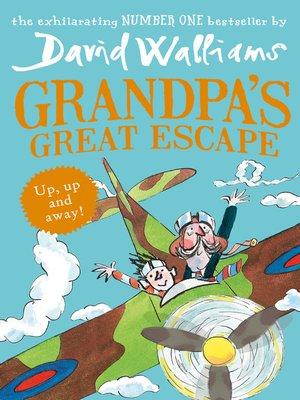 Grandpa's Great Escape by David Walliams. AVAILABLE eBook.