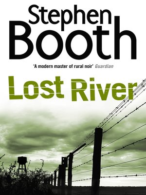 Lost River by Stephen Booth. AVAILABLE eBook.