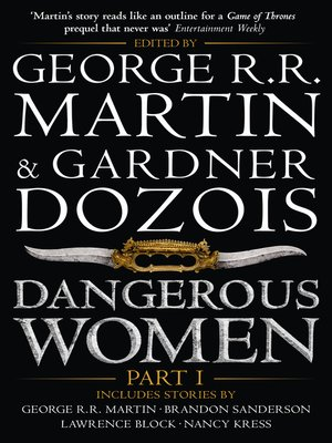 Dangerous Women, Part 1 by George R.R. Martin. AVAILABLE eBook.