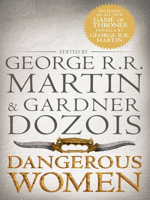 Dangerous Women by George R.R. Martin. AVAILABLE eBook.