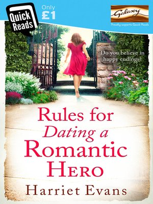 Rules for Dating a Romantic Hero by Harriet Evans. AVAILABLE eBook.