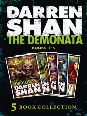 The Demonata 1-5 by Darren Shan.                                              AVAILABLE eBook.
