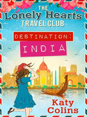 Destination India by Katy Colins.                                              AVAILABLE eBook.