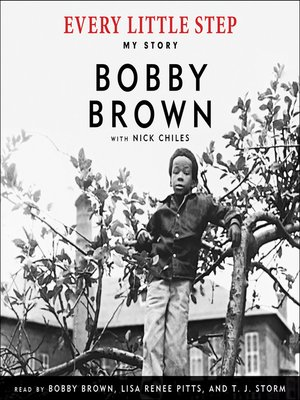 Every Little Step by Bobby Brown. AVAILABLE Audiobook.