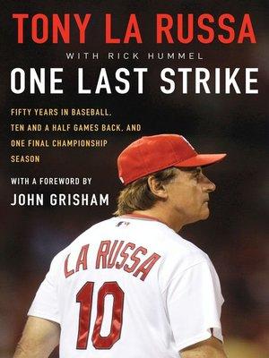 One Last Strike by Tony La Russa. WAIT LIST eBook.