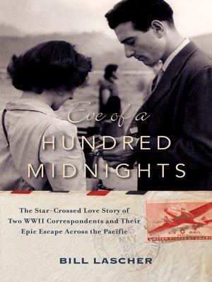 Eve of a Hundred Midnights by Bill Lascher. WAIT LIST eBook.