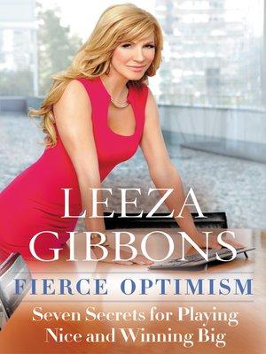 Fierce Optimism by Leeza Gibbons. AVAILABLE eBook.