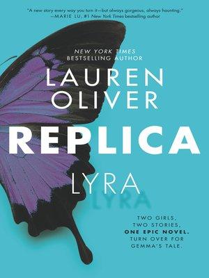 Replica by Lauren Oliver. COMING SOON eBook.