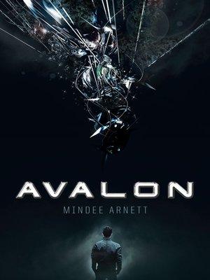 Avalon by Mindee Arnett. AVAILABLE eBook.