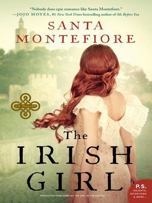 The Girl in the Castle by Santa Montefiore.                                              WAIT LIST eBook.