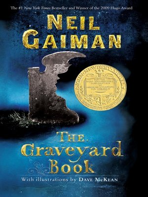 The Graveyard Book by Neil Gaiman. AVAILABLE eBook.