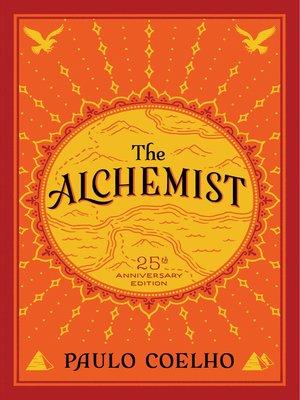 The Alchemist by Paulo Coelho.                                              WAIT LIST eBook.