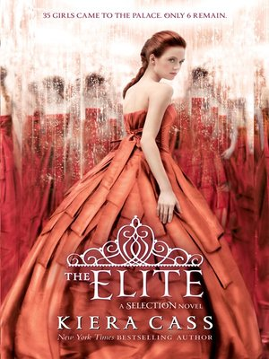 The Elite by Kiera Cass. AVAILABLE eBook.