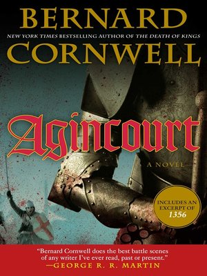 Agincourt by Bernard Cornwell.                                              AVAILABLE eBook.