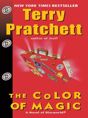 The Color of Magic by Terry Pratchett.                                              AVAILABLE eBook.