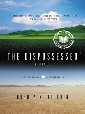 The Dispossessed by Ursula K. Le Guin.                                              WAIT LIST eBook.