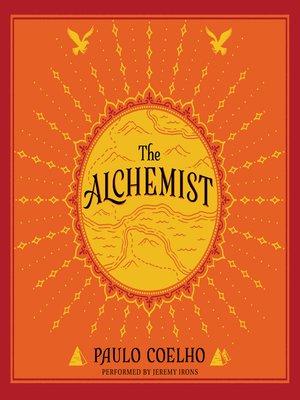 The Alchemist by Paulo Coelho. AVAILABLE Audiobook.