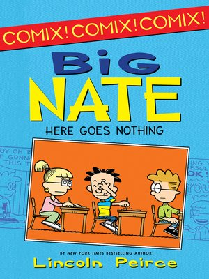 Big Nate by Lincoln Peirce. AVAILABLE eBook.