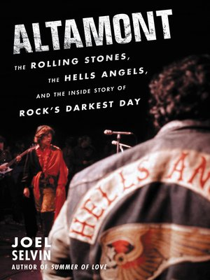 Altamont by Joel Selvin. AVAILABLE eBook.