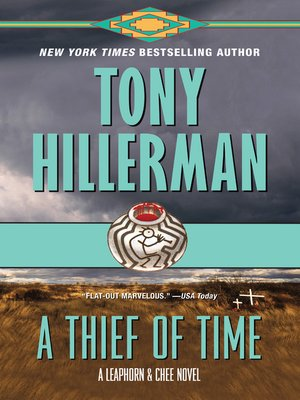 A Thief of Time by Tony Hillerman. WAIT LIST eBook.