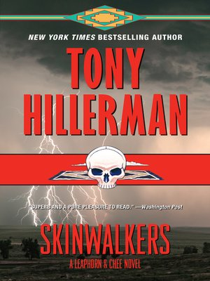 Skinwalkers by Tony Hillerman. AVAILABLE eBook.