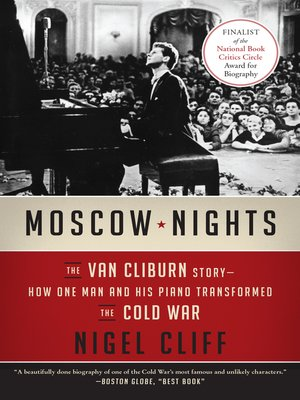 Moscow Nights by Nigel Cliff.                                              AVAILABLE eBook.