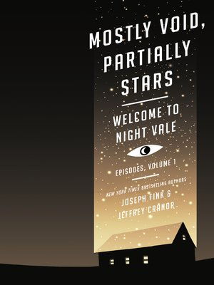Mostly Void, Partially Stars by Joseph Fink.                                              AVAILABLE eBook.