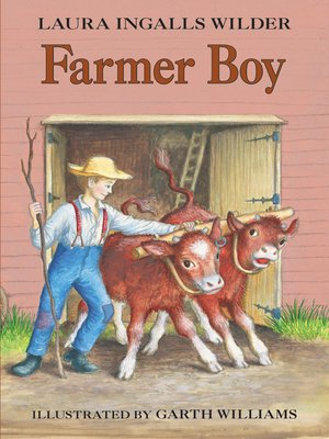 Farmer Boy by Laura Ingalls Wilder. AVAILABLE eBook.
