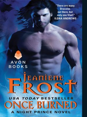 Once Burned by Jeaniene Frost. AVAILABLE eBook.