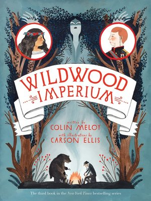 Wildwood Imperium by Colin Meloy. AVAILABLE eBook.