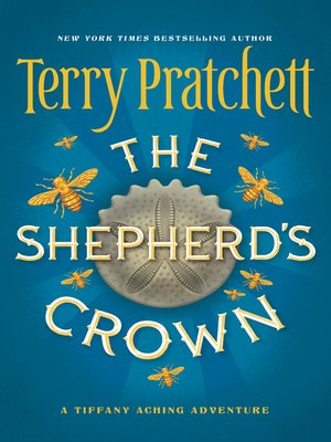 The Shepherd's Crown by Terry Pratchett. AVAILABLE eBook.