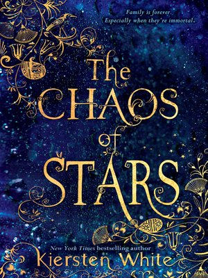 The Chaos of Stars by Kiersten White. AVAILABLE eBook.