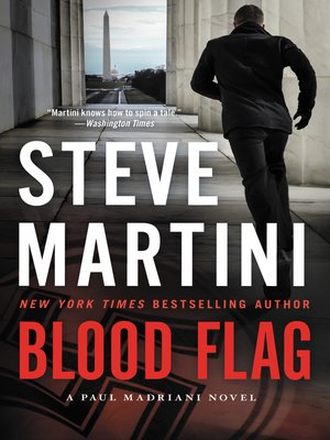 Blood Flag by Steve Martini.                                              AVAILABLE eBook.