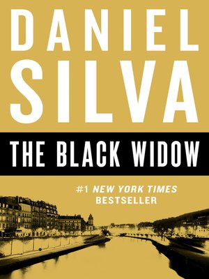 The Black Widow by Daniel Silva. AVAILABLE eBook.
