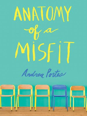 Anatomy of a Misfit by Andrea Portes. AVAILABLE eBook.