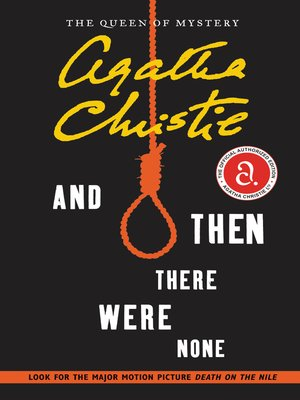And Then There Were None by Agatha Christie. AVAILABLE eBook.